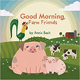Good Morning Farm Friends