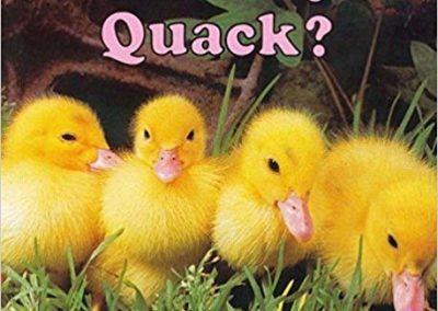 Who says Quack?